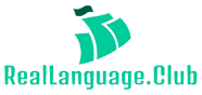 Real Language Club